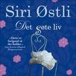 """""""Det søte liv"""" av Siri Østli"""