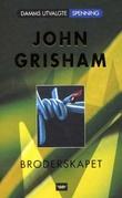 """""""Broderskapet"""" av John Grisham"""