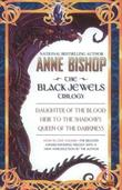 """The Black Jewels - Trilogy"" av Anne Bishop"