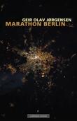 """Marathon Berlin"" av Geir Olav Jørgensen"