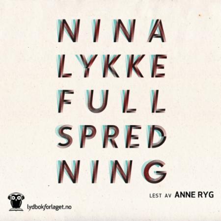 """""""Full spredning - en legeroman"""" av Nina Lykke"""