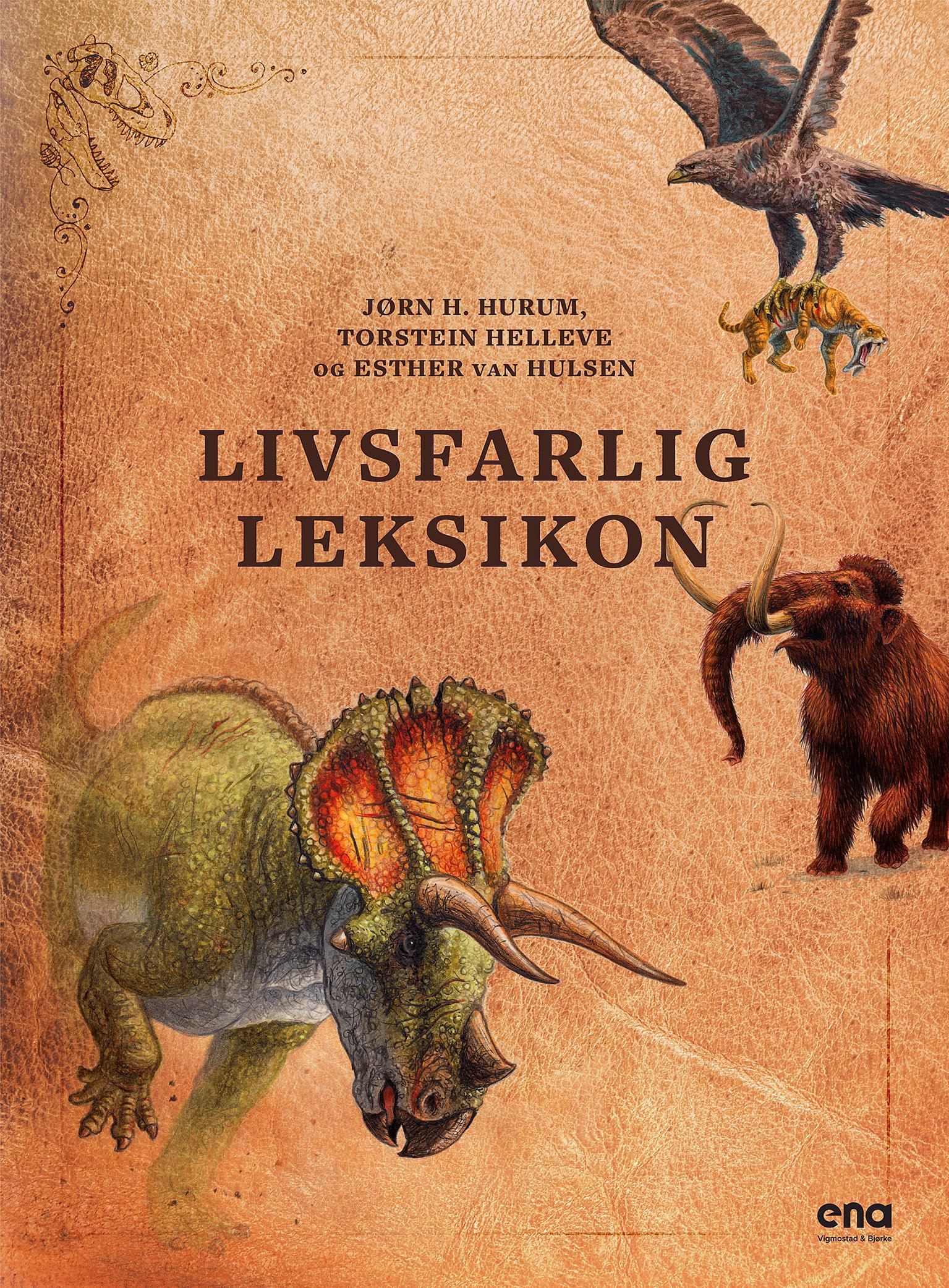 """""""Livsfarlig leksikon"""" av Jørn H. Hurum"""