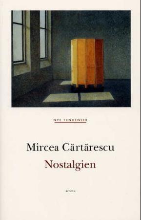"""Nostalgien - roman"" av Mircea Cartarescu"