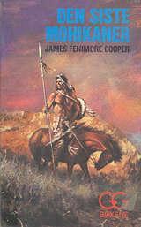 """""""Den siste mohikaner"""" av James Fenimore Cooper"""