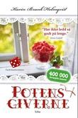 """""""Potensgiverne"""" av Karin Brunk Holmqvist"""