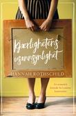 """""""Kjærlighetens usannsynlighet"""" av Hannah Rothschild"""