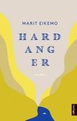 """""""Hardanger - noveller"""" av Marit Eikemo"""