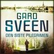 """""""Den siste pilegrimen"""" av Gard Sveen"""