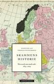 """""""Skammens historie den norske stats mørke sider 1814-2014"""" av Sigmund Aas"""