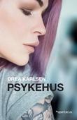 """""""Psykehus"""" av Drea Karlsen"""