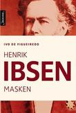 """""""Henrik Ibsen masken"""" av Ivo de Figueiredo"""