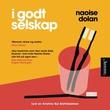 """""""I godt selskap"""" av Naoise Dolan"""