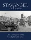 """""""Stavanger - slik du var"""" av Olaf A. Ellingsen"""