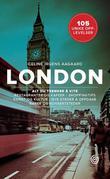 """""""London - 105 unike opplevelser"""" av Celine Irgens Aagaard"""