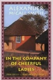 """""""In the company of cheerful ladies - from the no. 1 ladies' detective agency"""" av Alexander McCall Smith"""
