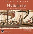 """""""Hvitekrist om Olav Haraldsson og hans tid"""" av Tore Skeie"""