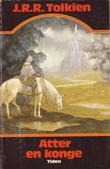 """Atter en konge - tredje del av Ringenes herre"" av John Ronald Reuel Tolkien"