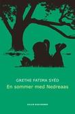 """""""En sommer med Nedreaas"""" av Grethe Fatima Syéd"""