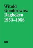 """""""Dagboken 1953-1958"""" av Witold Gombrowicz"""