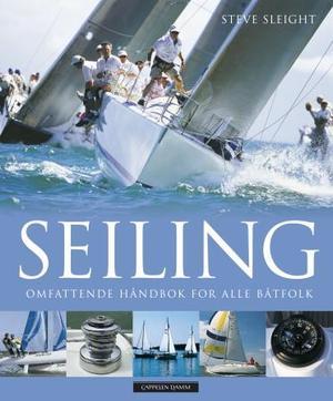 """""""Seiling - omfattende håndbok for alle båtfolk"""" av Steve Sleight"""