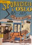 """""""Sporveien i Oslo - 140 år på skinner"""" av Kristian Krogh-Sørensen"""