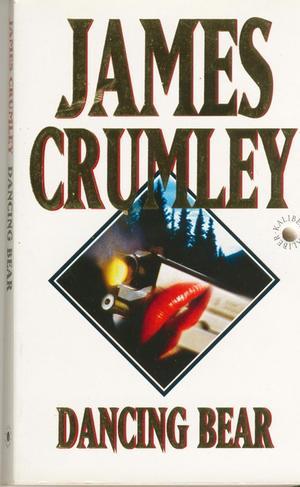 """Dancing bear"" av James Crumley"