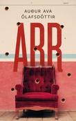 """""""Arr"""" av Audur Ava Ólafsdottir"""