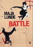 """Battle - ungdomsroman"" av Maja Lunde"