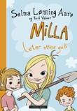 """Milla leter etter gull"" av Selma Lønning Aarø"
