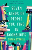"""""""Seven kinds of people you find in bookshops"""" av Shaun Bythell"""