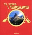 """""""Til topps i Nordland"""" av Hilde Sandvik"""
