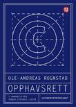 """""""Opphavsrett"""" av Ole-Andreas Rognstad"""