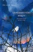 """""""Sårbarhetens kraft - om å finne styrke når du er svak"""" av Per Arne Dahl"""