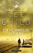"""En hemmelig affære - en Jack Reacher-thriller"" av Lee Child"