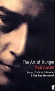 """The art of hunger - essays, prefaces, interviews and the red notebook"" av Paul Auster"