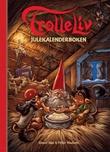 """""""Trolleliv julekalenderboken"""" av Sissel Bøe"""