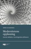"""""""Modernitetens oppløsning - sentrale skikkelser i etterkrigstidens idéhistorie"""" av Espen Schaanning"""