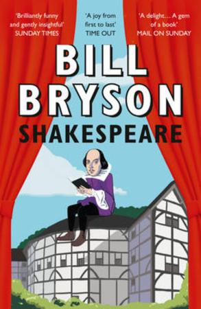 """Shakespeare - the world as a stage"" av Bill Bryson"