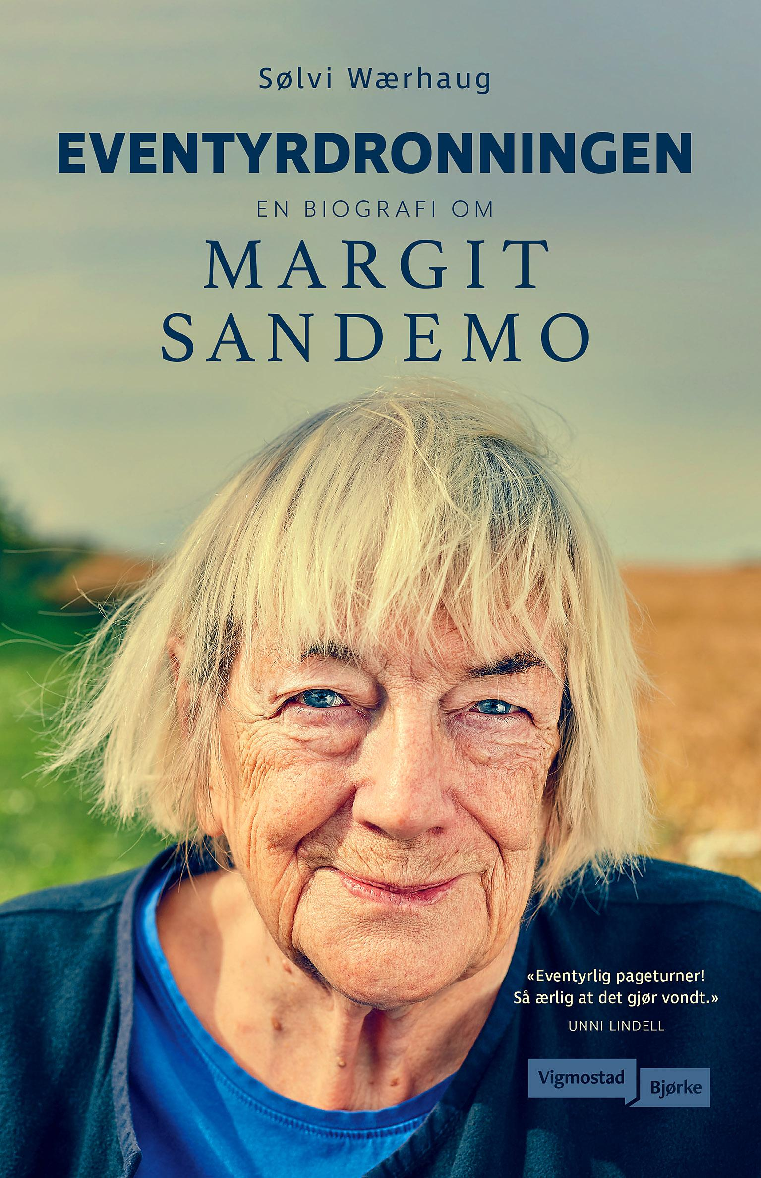 """""""Eventyrdronningen - en biografi om Margit Sandemo"""" av Sølvi Wærhaug"""
