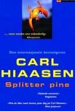 """""""Splitter pine"""" av Carl Hiaasen"""