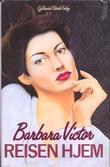 """""""Reisen hjem"""" av Barbara Victor"""