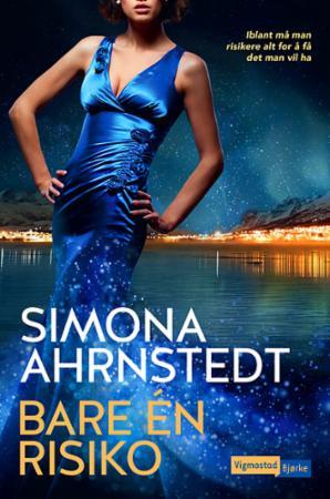 """""""Bare én risiko"""" av Simona Ahrnstedt"""