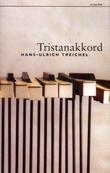 """""""Tristanakkord"""" av Hans-Ulrich Treichel"""