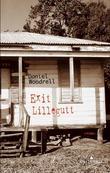 """""""Exit Lillegutt"""" av Daniel Woodrell"""