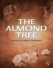 """The almond tree"" av Michelle Cohen Corasanti"