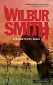 """Elefantenes sang"" av Wilbur A. Smith"
