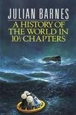 """A history of the world in 10 1/2 chapters"" av Julian Barnes"