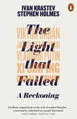 """The light that failed - a reckoning"" av Ivan Krastev"