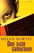 """""""Den siste samuraien"""" av Helen DeWitt"""