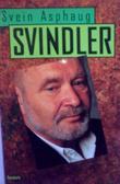 """Svindler"" av Svein Asphaug"